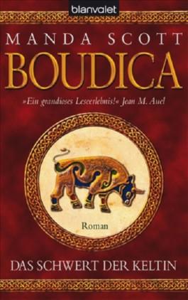 Boudica - Das Schwert der Keltin