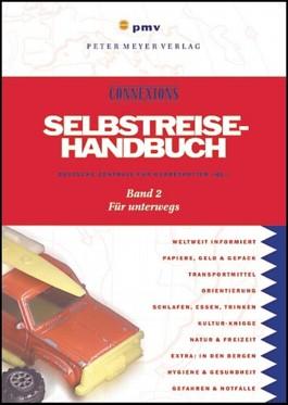 Das Selbstreise-Handbuch. Bd.2