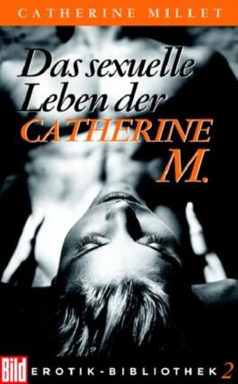 Das sexuelle Leben der Catherine M.