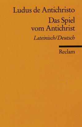 Das Spiel vom Antichrist. Ludus de Antichristo