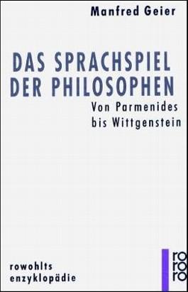 Das Sprachspiel der Philosophen