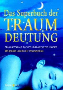 Das Superbuch der Traumdeutung
