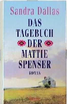 Das Tagebuch der Mattie Spenser