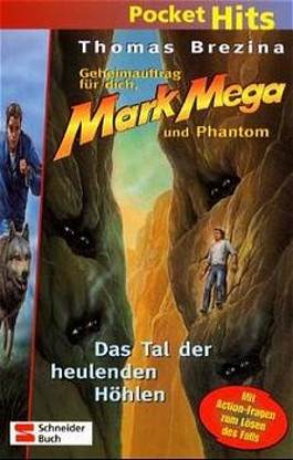 Mark Mega - Das Tal der heulenden Höhlen