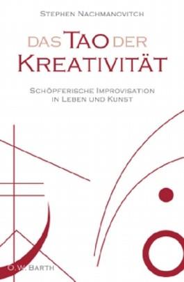 Das Tao der Kreativität