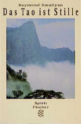 Das Tao ist Stille