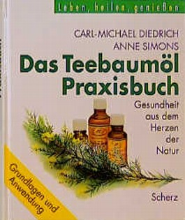 Das Teebaumöl-Praxisbuch
