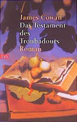 Das Testament des Troubadours.