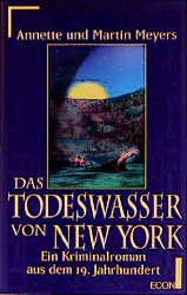 Das Todeswasser von New York