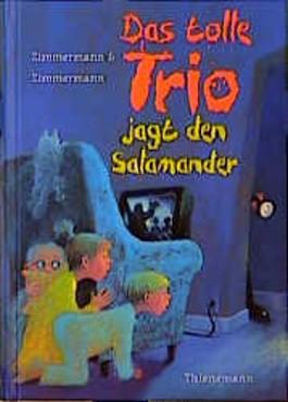 Das tolle Trio jagt den Salamander