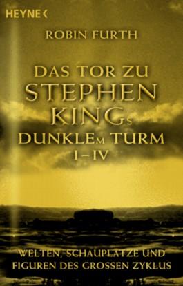 Das Tor zu Stephen Kings Dunklem Turm I-IV