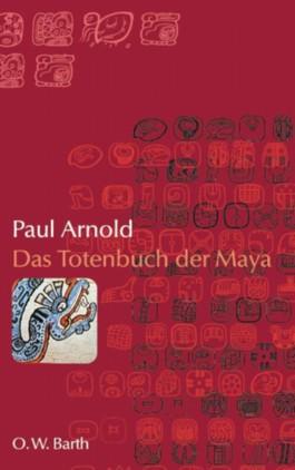 Das Totenbuch der Maya