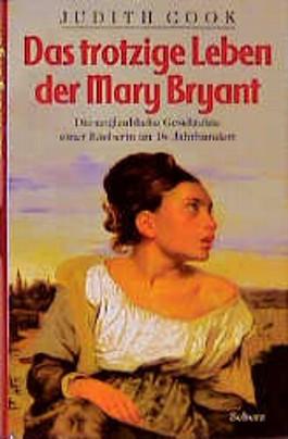 Das trotzige Leben der Mary Bryant