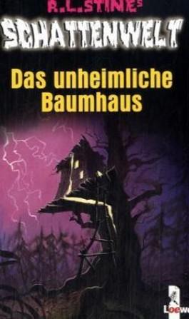 Schattenwelt - Das unheimliche Baumhaus von R.L.Stine