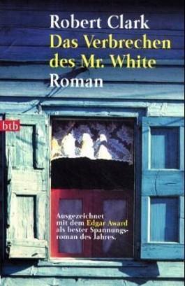Das Verbrechen des Mr. White