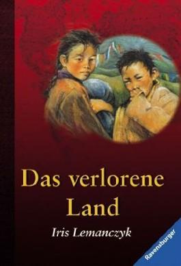 Das verlorene Land - Eine Flucht aus Tibet