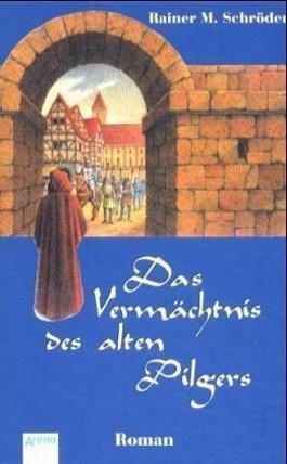Das Vermächtnis des alten Pilgers