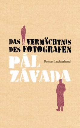 Das Vermächtnis des Fotografen