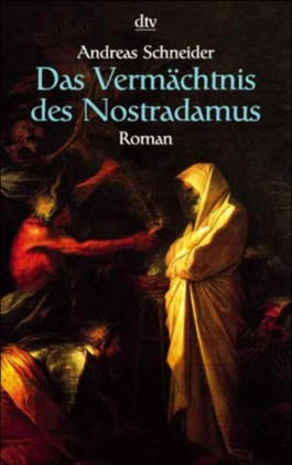 Das Vermächtnis des Nostradamus