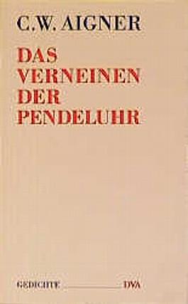 Das Verneinen der Pendeluhr
