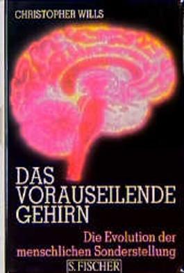 Das vorauseilende Gehirn