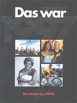 Das war 1997 (Stern-Jahrbuch)