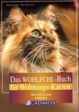 Das Wohlfühl-Buch für Wohnungskatzen