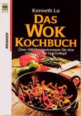 Das Wok Kochbuch