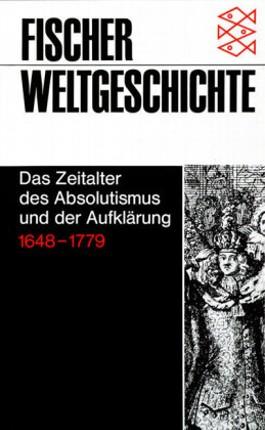 Das Zeitalter des Absolutismus und der Aufklärung