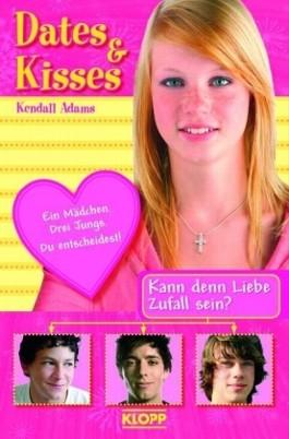 Dates & Kisses - Kann denn Liebe Zufall sein?
