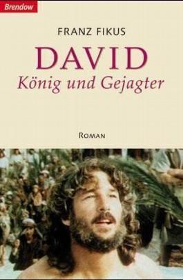 David, König und Gejagter
