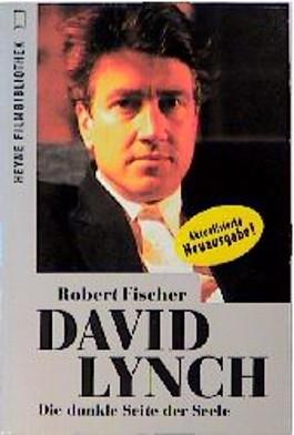 David Lynch. Die dunkle Seite der Seele.
