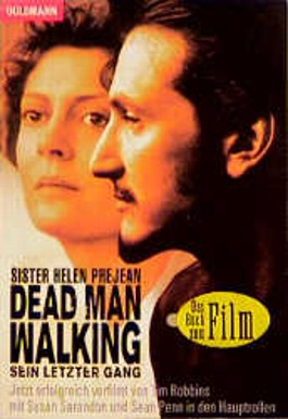 Dead Man Walking. Sein letzter Gang.