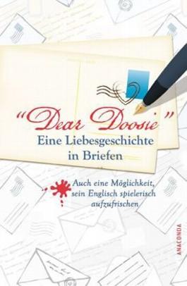 Dear Doosie. Eine Liebesgeschichte in Briefen