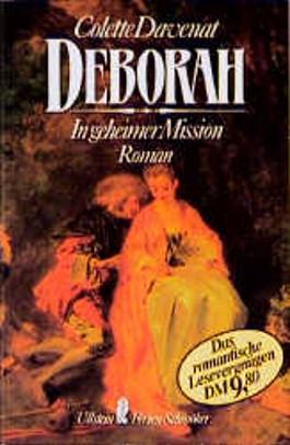 Deborah. In geheimer Mission