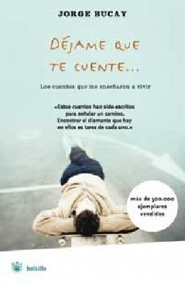 Dejame Que Te Cuente/ Let Me Tell You a Story