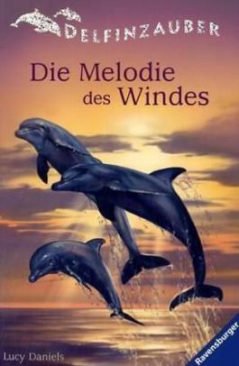 Delfinzauber, Band 1: Die Melodie des Windes