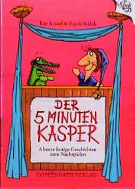 Der 5-Minuten-Kasper