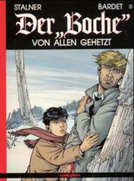Der 'Boche', Bd.3, Von allen gehetzt