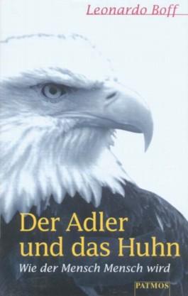Der Adler und das Huhn
