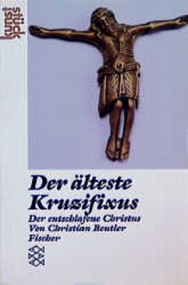 Der älteste Kruzifixus