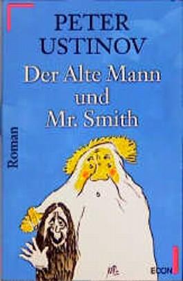 Der alte Mann und Mister Smith