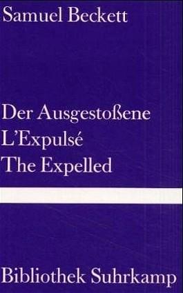 Der Ausgestoßene. L' Expulse. The Expelled