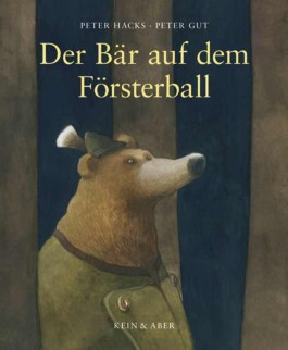 Der Bär auf dem Försterball