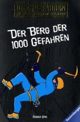 Der Berg der 1000 Gefahren