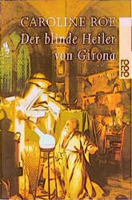 Der blinde Heiler von Girona
