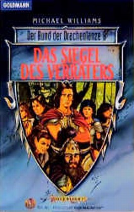 Der Bund der Drachenlanze 8. Das Siegel des Verräters