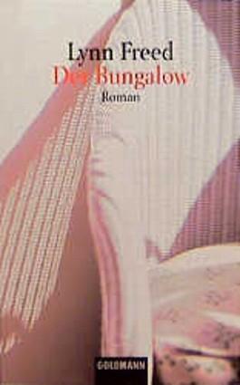 Der Bungalow.