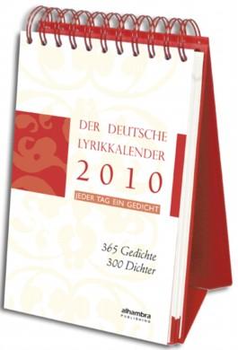 Der deutsche Lyrikkalender 2010. Jeder Tag ein Gedicht