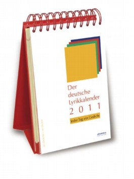 Der deutsche Lyrikkalender 2011. Jeder Tag ein Gedicht
